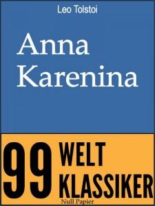 Anna Karenina – Vollständige Ausgabe