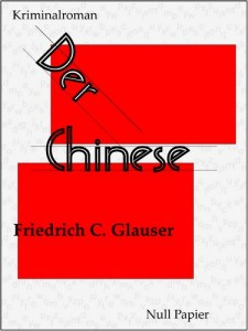 Der Chinese – Ein Wachtmeister Studer Kriminalroman