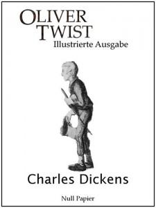 Oliver Twist - Illustrierte Ausgabe