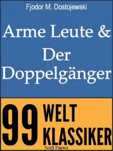 Arme Leute und Der Doppelgänger – Zwei Romane