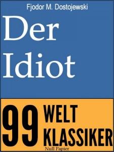 Der Idiot - Vollständige Deutsche Fassung