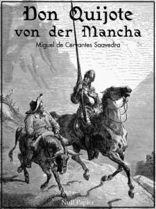 Don Quijote von der Mancha - Beide Bände - Illustrierte Fassung