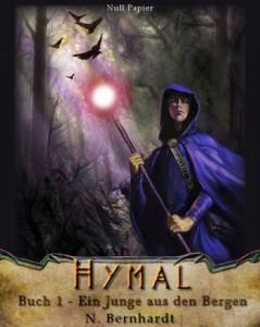 Der Hexer von Hymal, Buch I: Ein Junge aus den Bergen (Gratis)