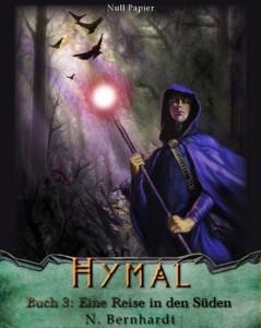 Der Hexer von Hymal, Buch III – Eine Reise in den Süden