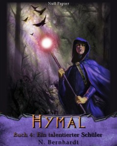 Der Hexer von Hymal, Buch IV – Ein talentierter Schüler