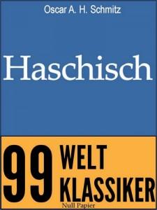 Haschisch: Erzählungen