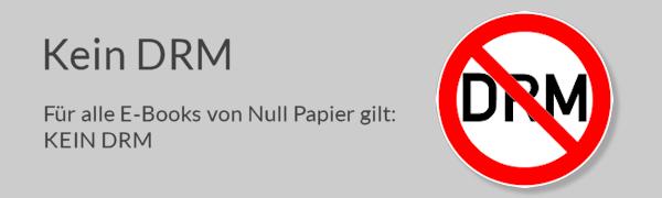 Kein DRM bei Null Papier