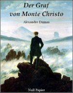 Der Graf von Monte Christo (Überarbeitete und illustrierte Fassung)