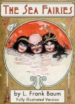 The Sea Fairies - Fully Illustrated Version