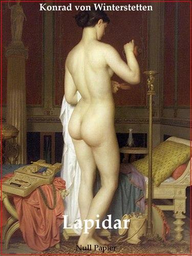 Lapidar - Liebesroman für Männer