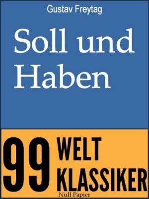 Soll und Haben: Vollständige Ausgabe in 6 Bänden