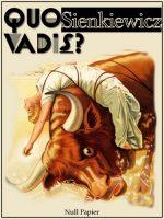Quo vadis?: Erzählung aus der Zeit Neros