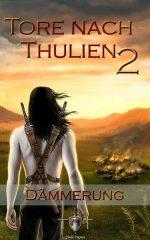 Die Tore nach Thulien, Buch II: Dämmerung: Leuenburg