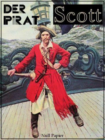 Der Pirat: Piraten Abenteuer in zwei Bänden