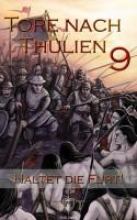 Fantasy - Die Tore nach Thulien, Buch IX: Haltet die Furt!: Schlachtgesänge