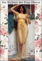 Guy de Maupassant - Die Nichten der Frau Oberst