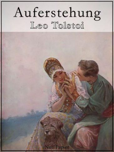 360 Auferstehung Auferstehung - Leo Tolstoi